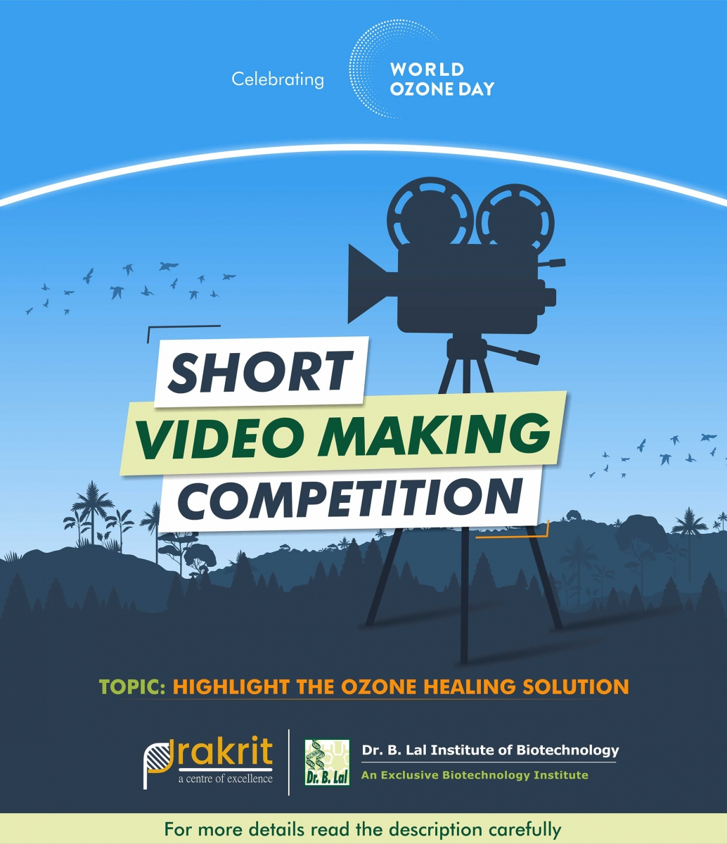 Ozone Day | Short Video Making Competition | Topic: Highlight the ozone healing solution