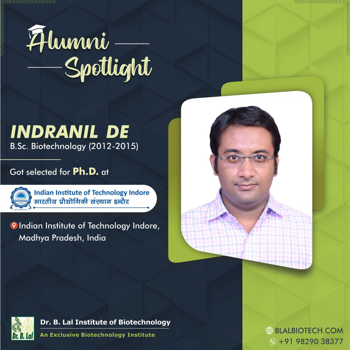 Mr. Indranil De | Selected for Ph.D. at Indian Institute of Technology Indore